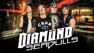 Diamond Seagulls Las Vegas Hardrock Metal 80s